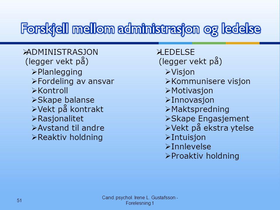 Forskjell mellom administrasjon og ledelse