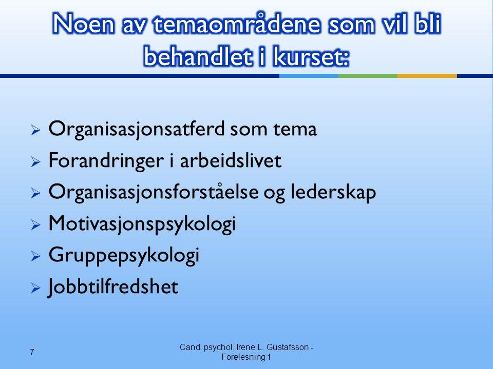 Noen av temaområdene som vil bli behandlet i kurset: