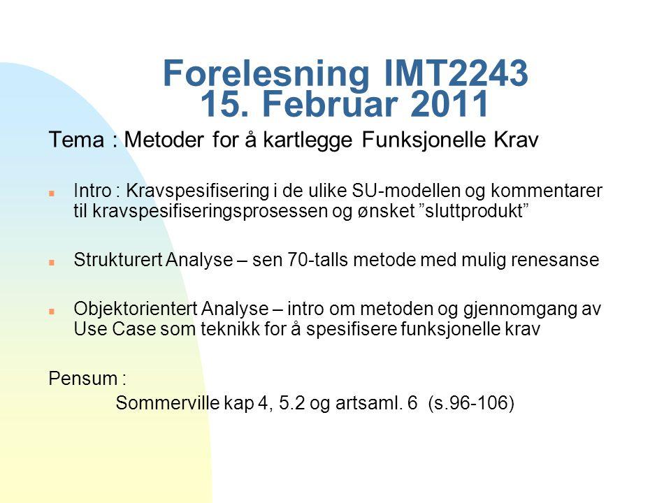 Forelesning IMT2243 15. Februar 2011