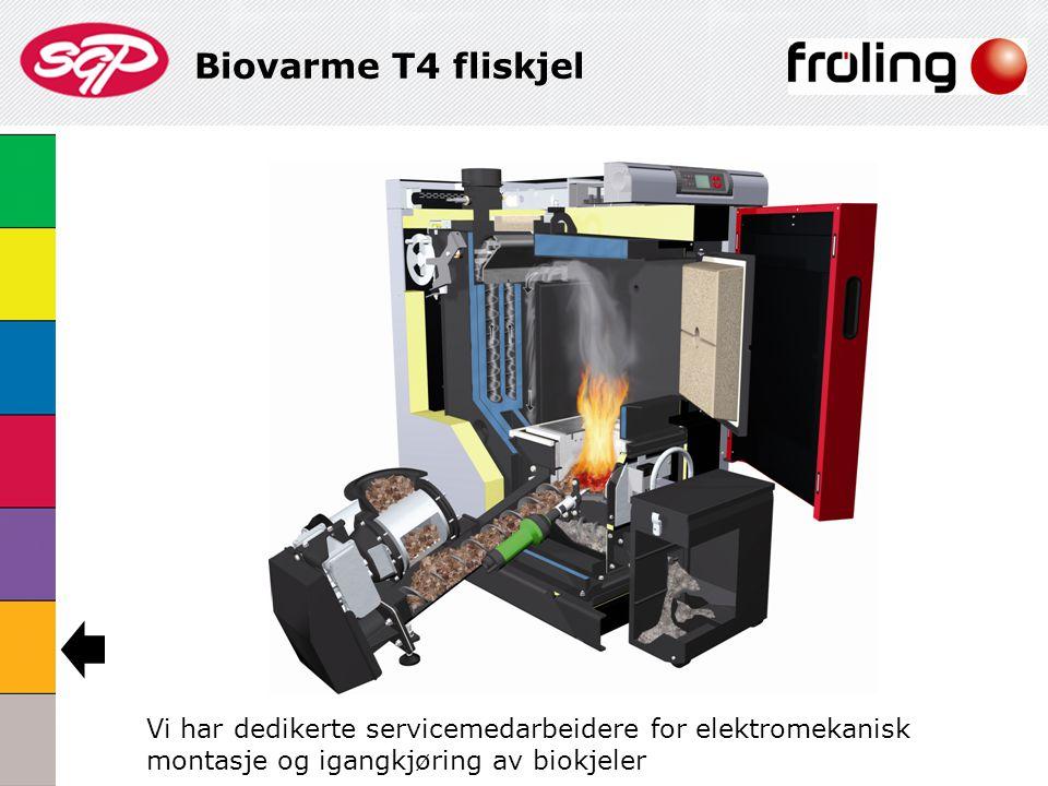 Biovarme T4 fliskjel Vi har dedikerte servicemedarbeidere for elektromekanisk montasje og igangkjøring av biokjeler.