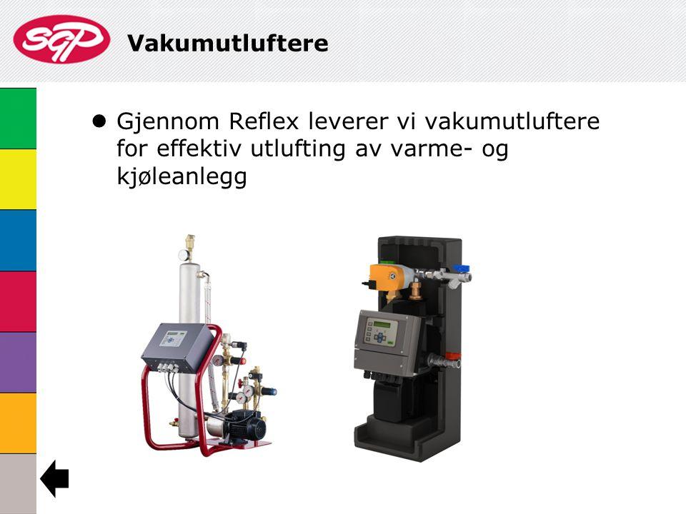 Vakumutluftere Gjennom Reflex leverer vi vakumutluftere for effektiv utlufting av varme- og kjøleanlegg.