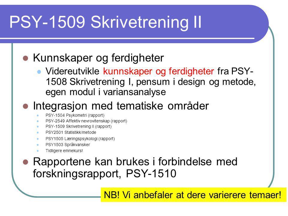 PSY-1509 Skrivetrening II Kunnskaper og ferdigheter