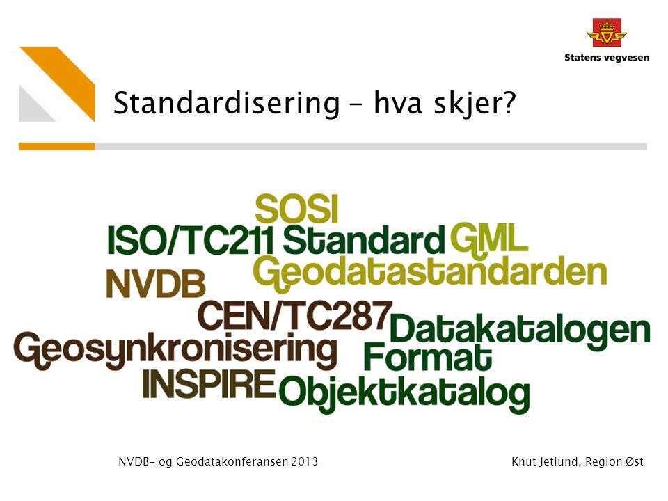 Standardisering – hva skjer