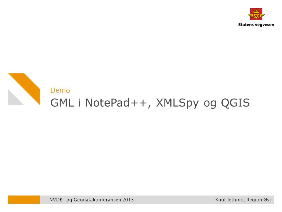 GML i NotePad++, XMLSpy og QGIS
