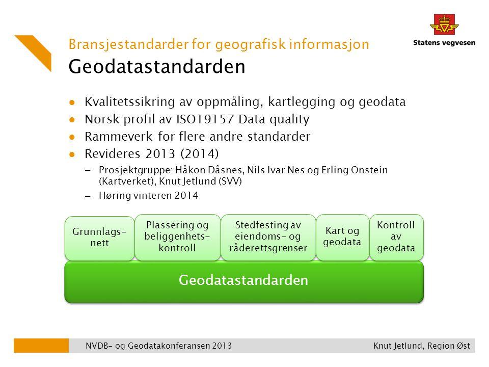 Geodatastandarden Bransjestandarder for geografisk informasjon