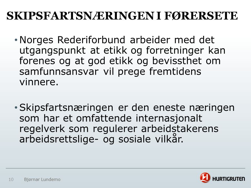 SKIPSFARTSNÆRINGEN I FØRERSETE