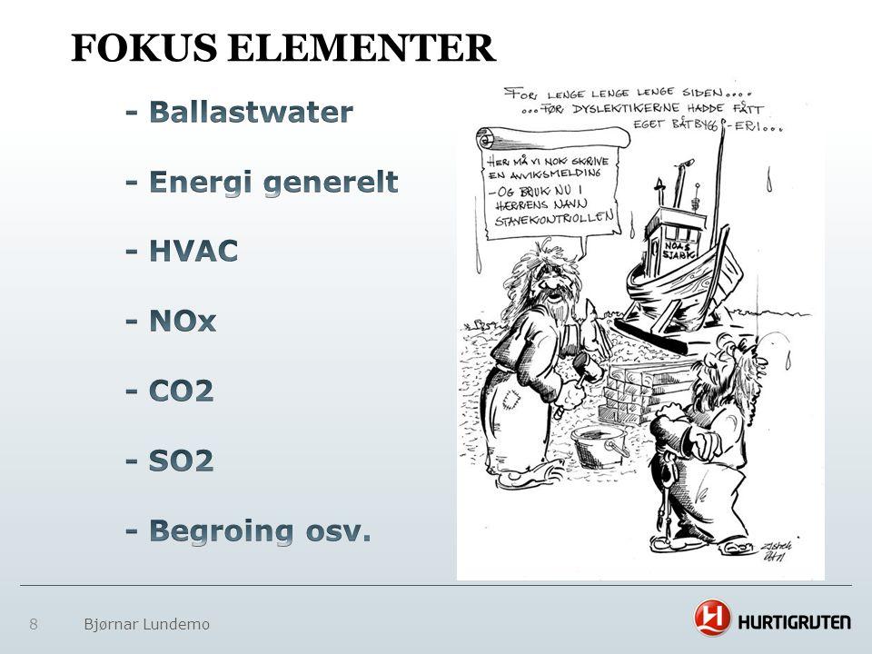 FOKUS ELEMENTER - Ballastwater - Energi generelt - HVAC - NOx - CO2