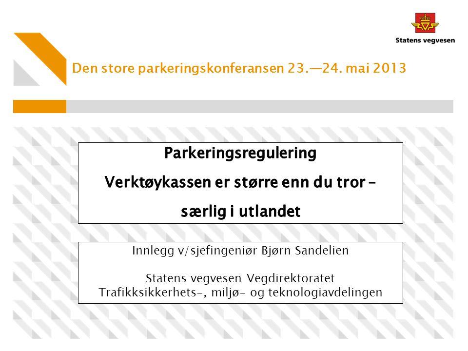 Den store parkeringskonferansen 23.—24. mai 2013