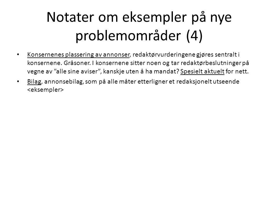 Notater om eksempler på nye problemområder (4)