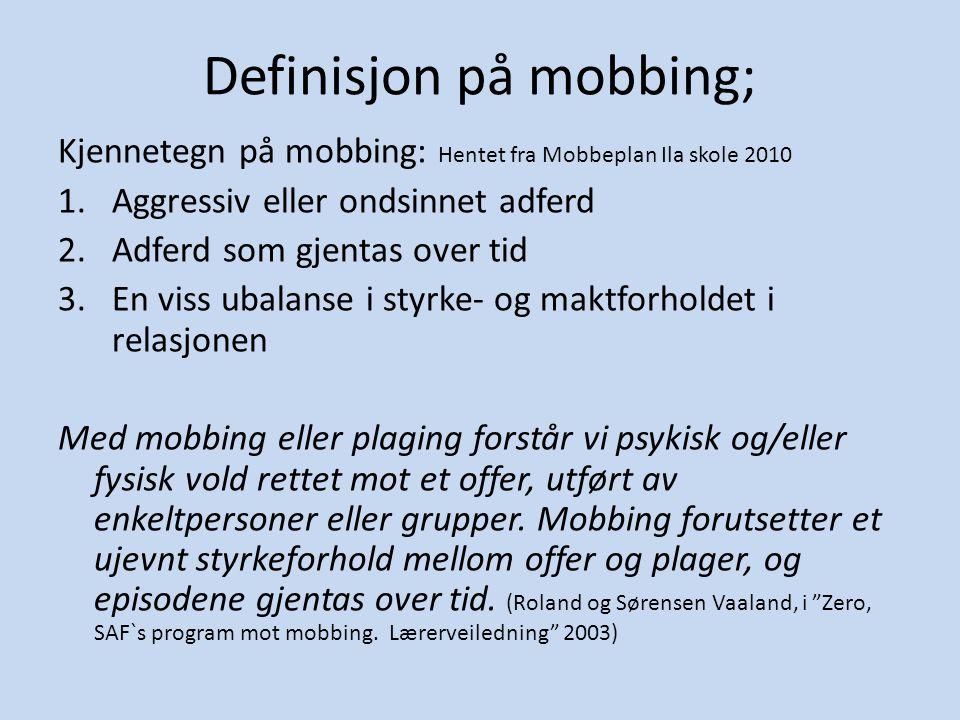 Definisjon på mobbing;