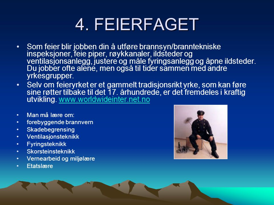 4. FEIERFAGET
