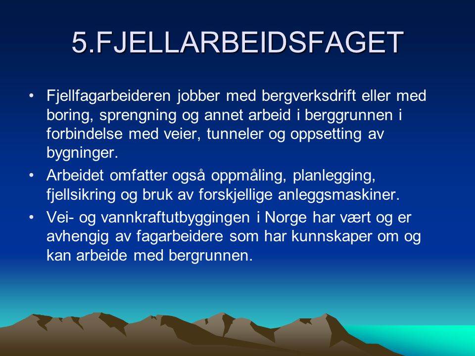5.FJELLARBEIDSFAGET