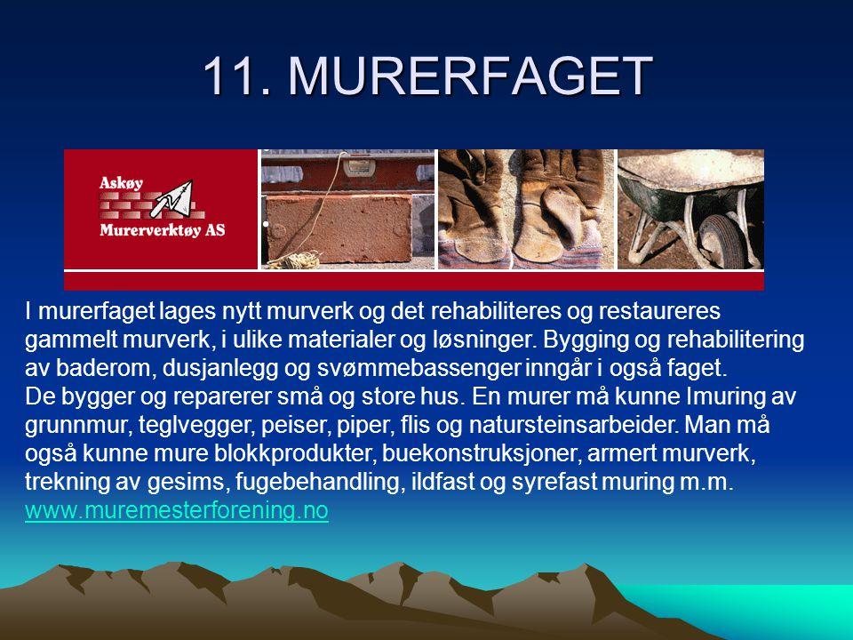 11. MURERFAGET