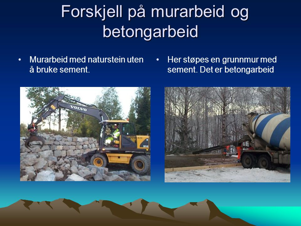 Forskjell på murarbeid og betongarbeid