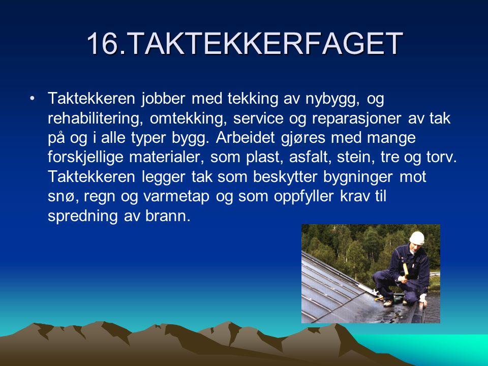 16.TAKTEKKERFAGET