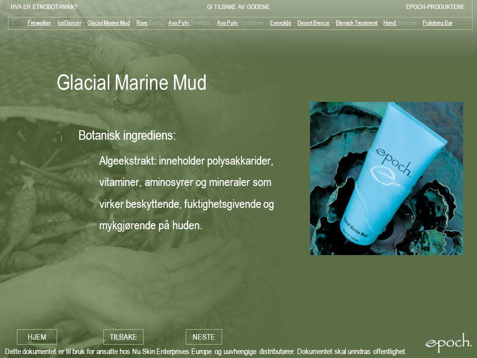 Glacial Marine Mud Botanisk ingrediens: