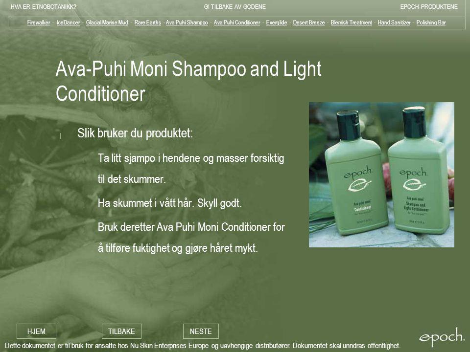 Ava-Puhi Moni Shampoo and Light Conditioner