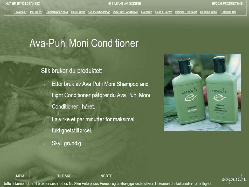 Ava-Puhi Moni Conditioner