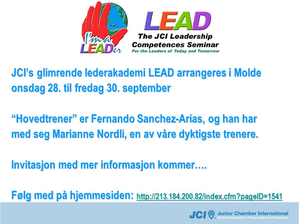JCI's glimrende lederakademi LEAD arrangeres i Molde