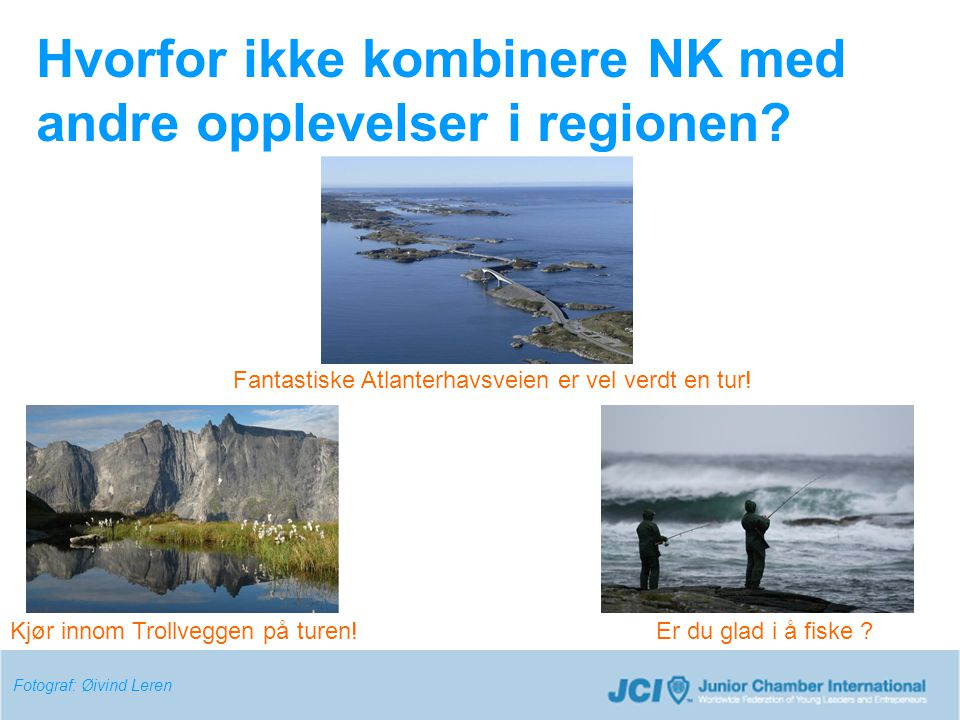Hvorfor ikke kombinere NK med andre opplevelser i regionen