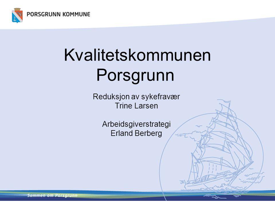Kvalitetskommunen Porsgrunn