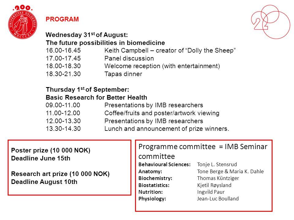 Programme committee = IMB Seminar committee