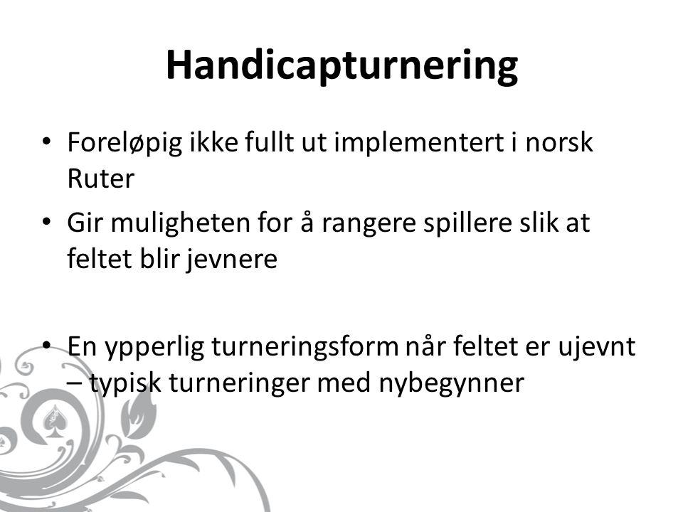 Handicapturnering Foreløpig ikke fullt ut implementert i norsk Ruter