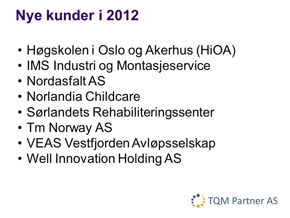 Nye kunder i 2012 Høgskolen i Oslo og Akerhus (HiOA)