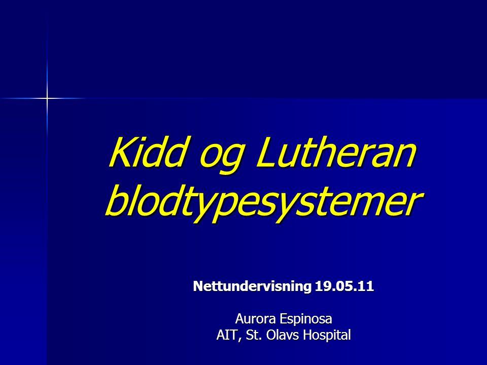 Kidd og Lutheran blodtypesystemer