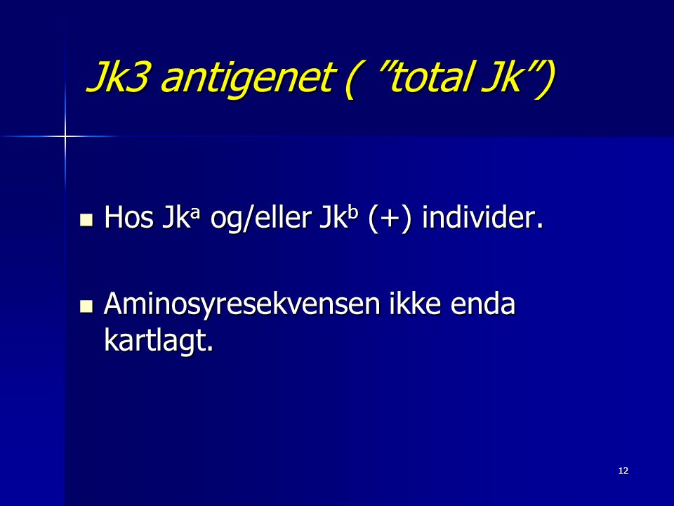 Jk3 antigenet ( total Jk )