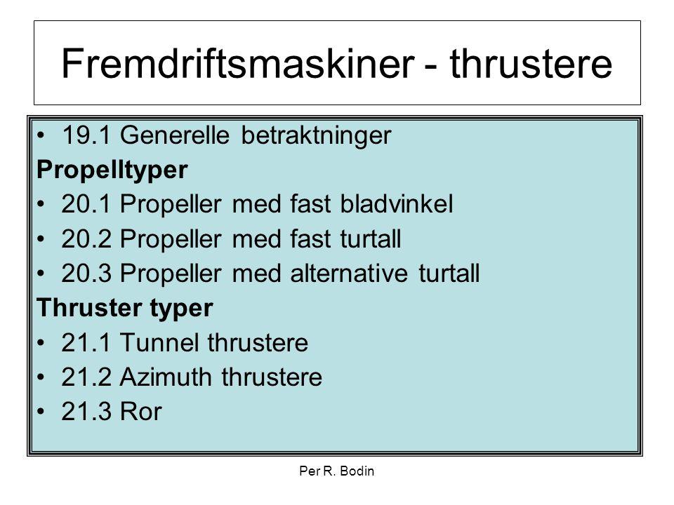 Fremdriftsmaskiner - thrustere