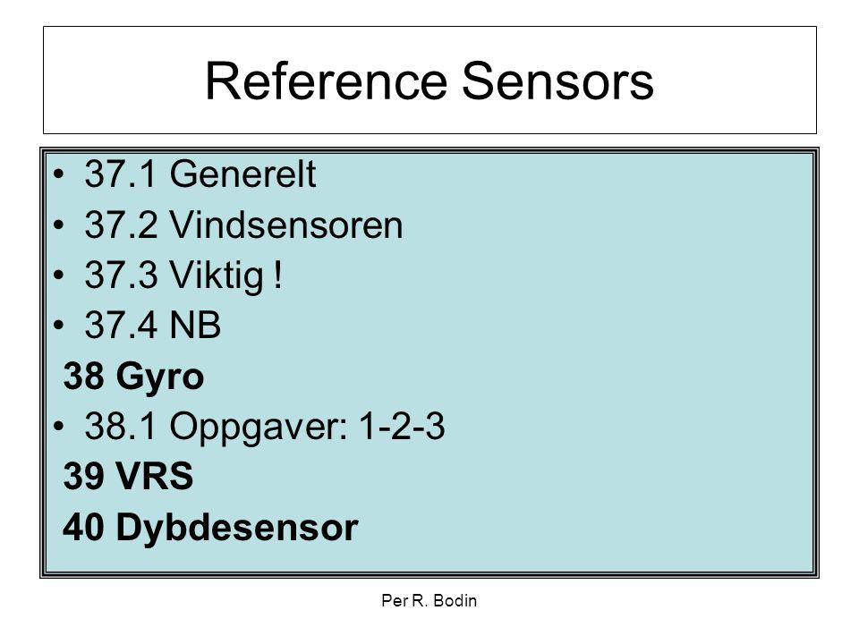 Reference Sensors 37.1 Generelt 37.2 Vindsensoren 37.3 Viktig !