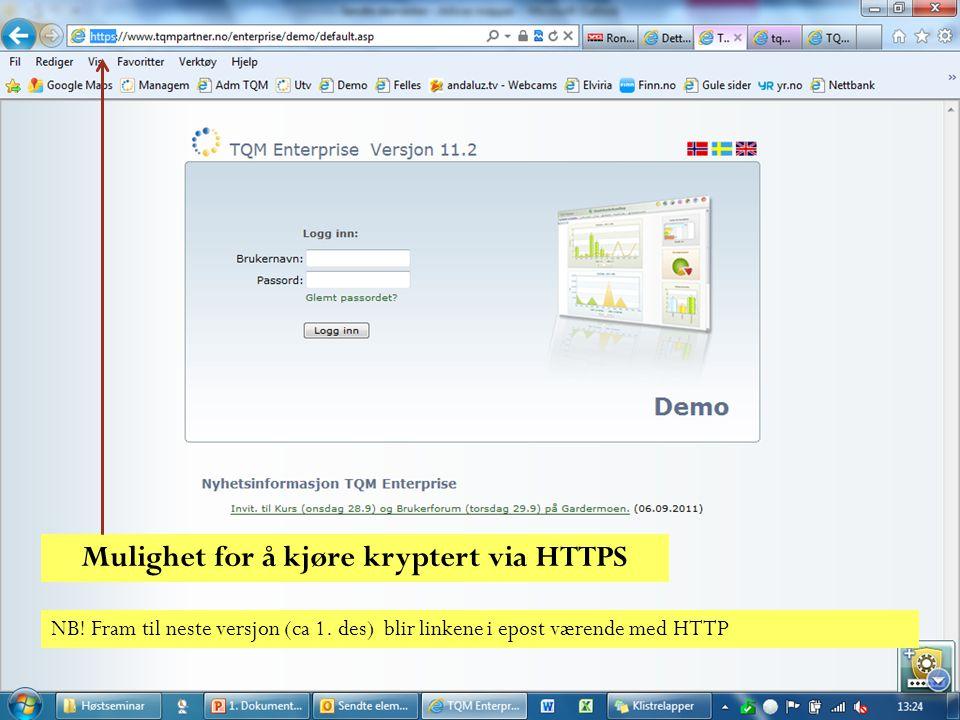 Mulighet for å kjøre kryptert via HTTPS