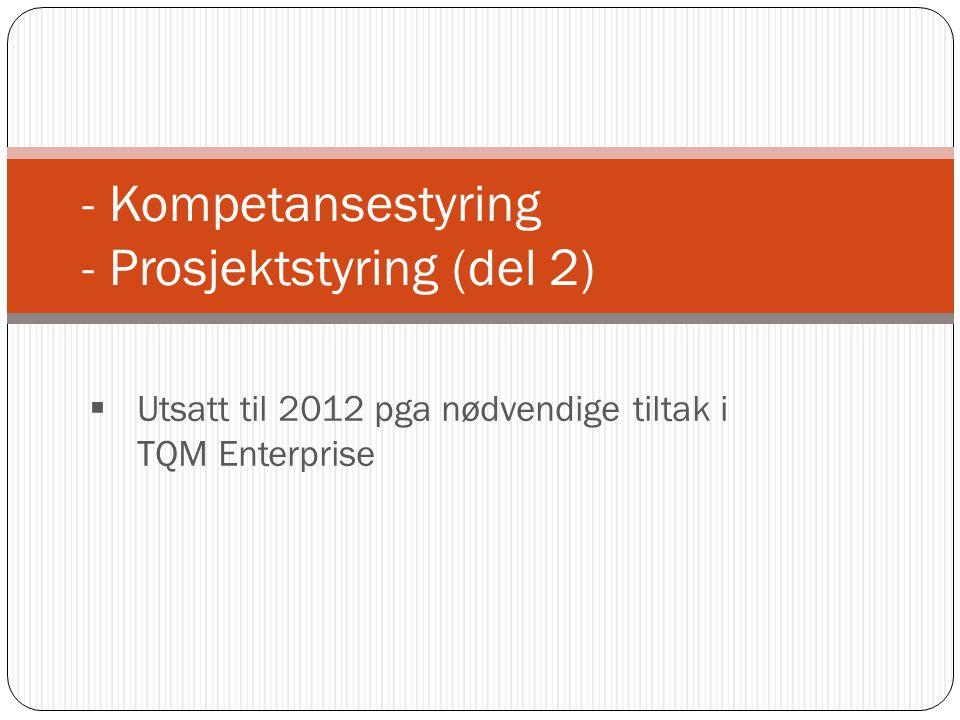 - Kompetansestyring - Prosjektstyring (del 2)