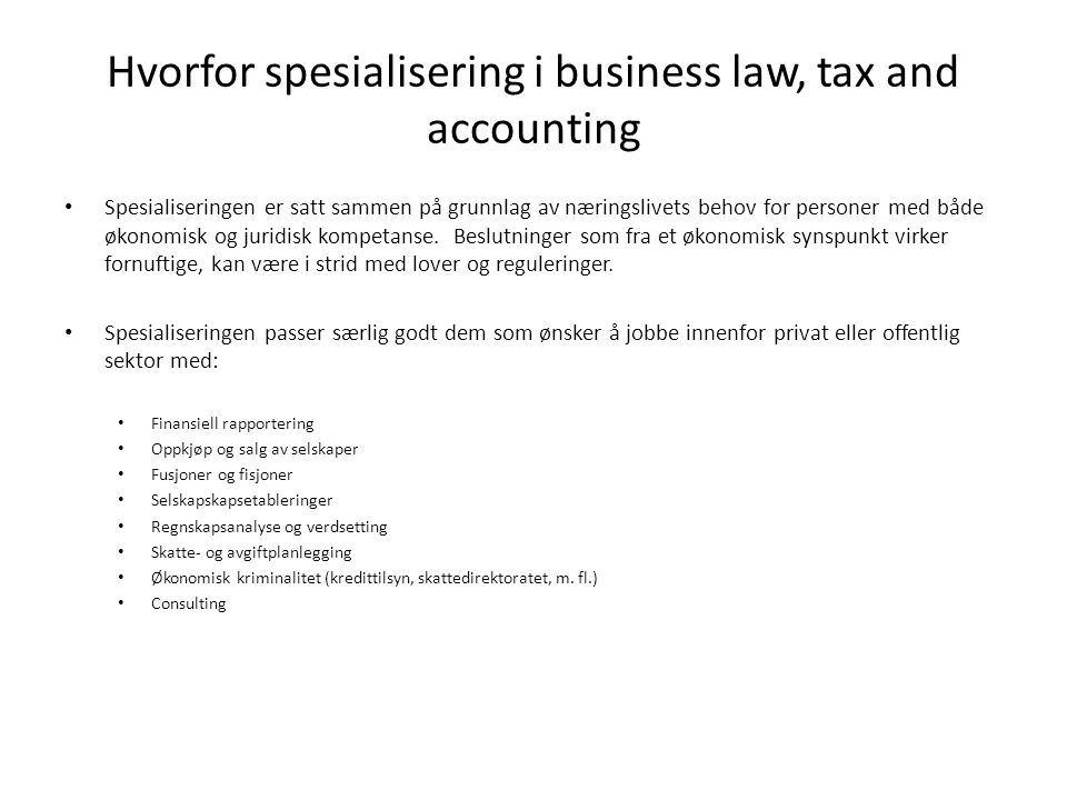 Hvorfor spesialisering i business law, tax and accounting