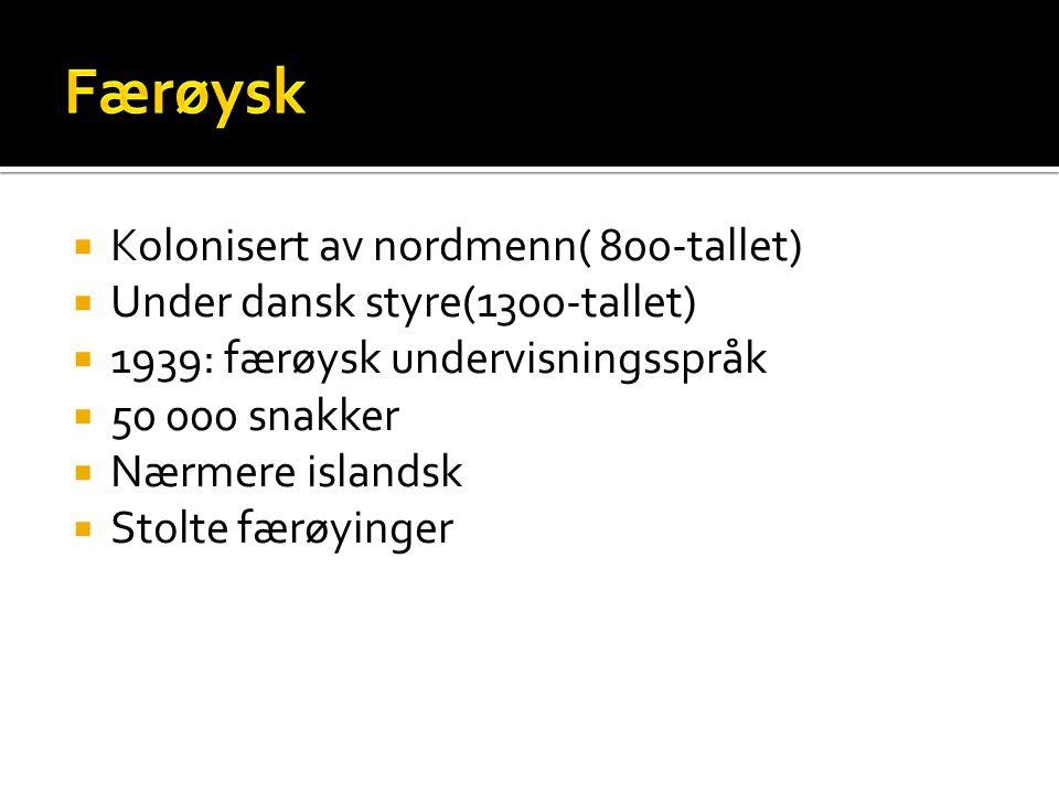 Færøysk Kolonisert av nordmenn( 800-tallet)