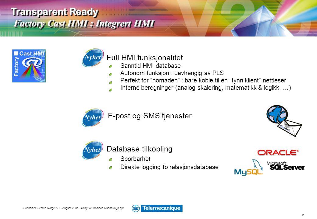 Transparent Ready Factory Cast HMI : Integrert HMI