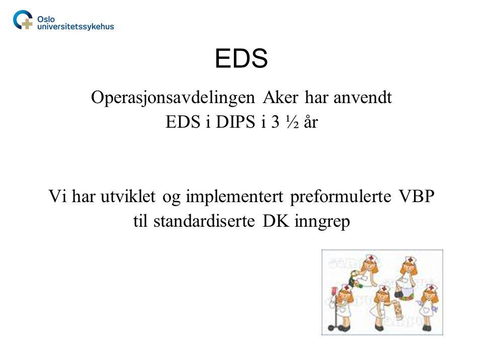 EDS Operasjonsavdelingen Aker har anvendt EDS i DIPS i 3 ½ år