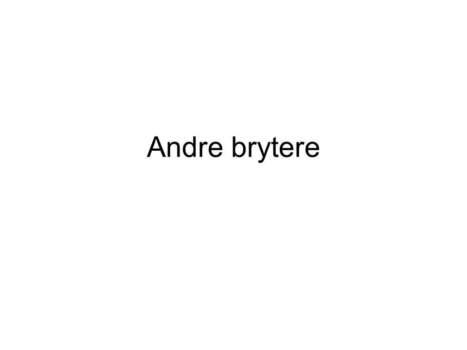 Andre brytere