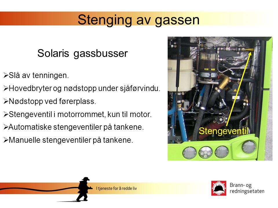 Stenging av gassen Solaris gassbusser Stengeventil Slå av tenningen.