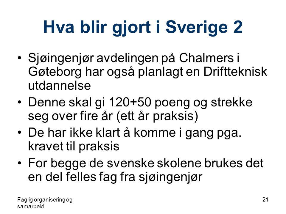 Hva blir gjort i Sverige 2