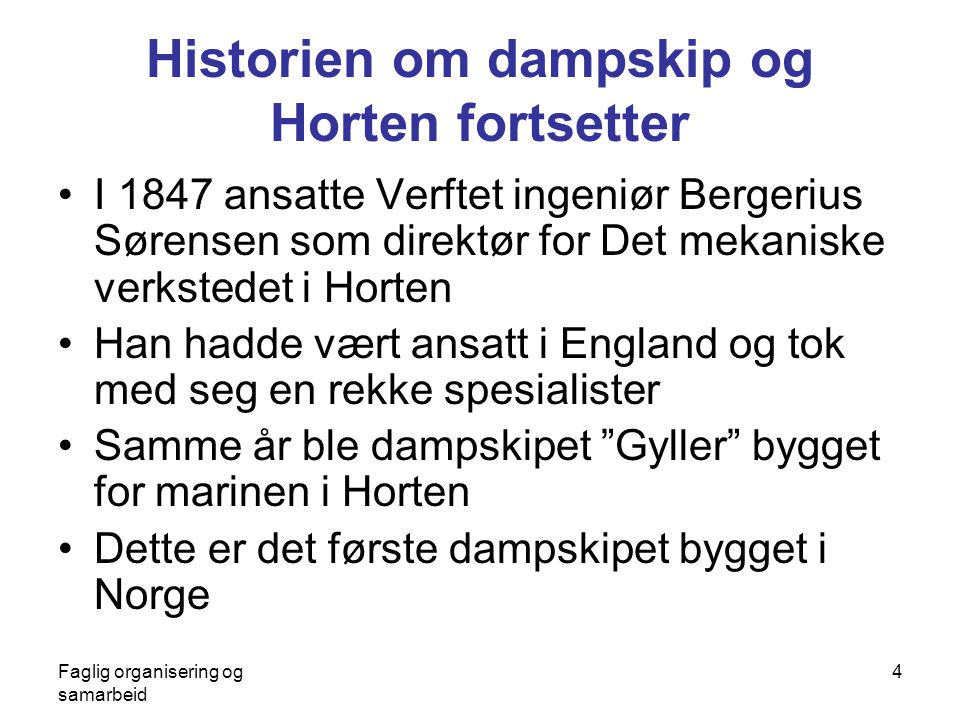 Historien om dampskip og Horten fortsetter