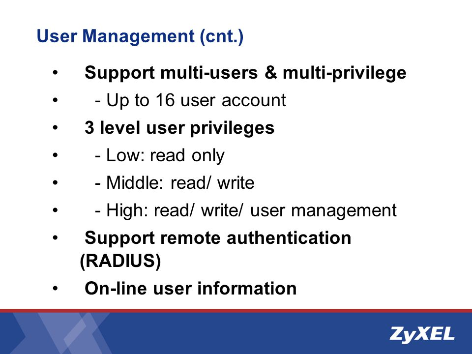 Support multi-users & multi-privilege - Up to 16 user account