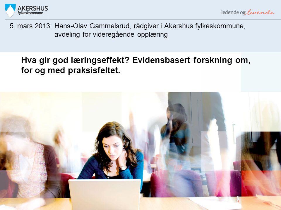 5. mars 2013: Hans-Olav Gammelsrud, rådgiver i Akershus fylkeskommune,