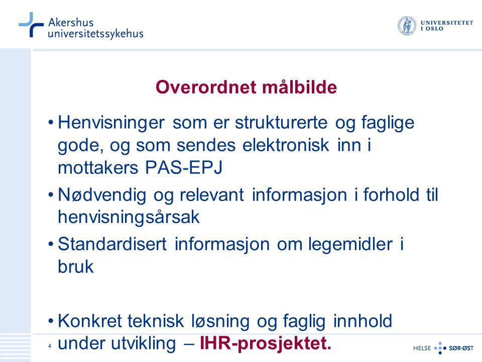 Nødvendig og relevant informasjon i forhold til henvisningsårsak