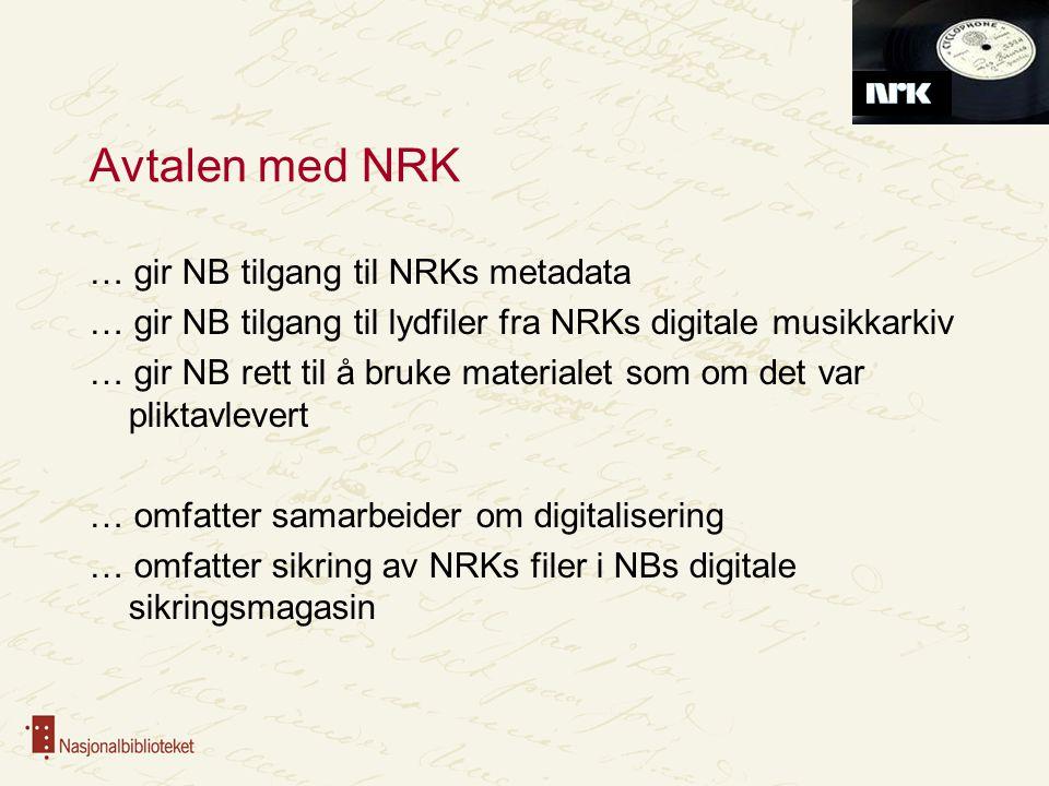 Avtalen med NRK … gir NB tilgang til NRKs metadata