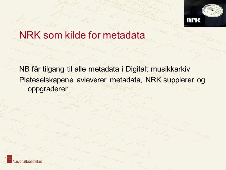 NRK som kilde for metadata
