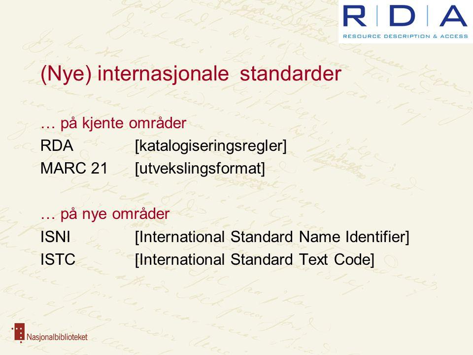 (Nye) internasjonale standarder