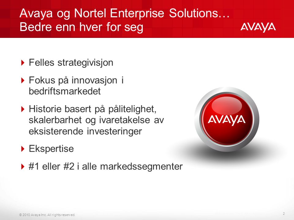 Avaya og Nortel Enterprise Solutions… Bedre enn hver for seg