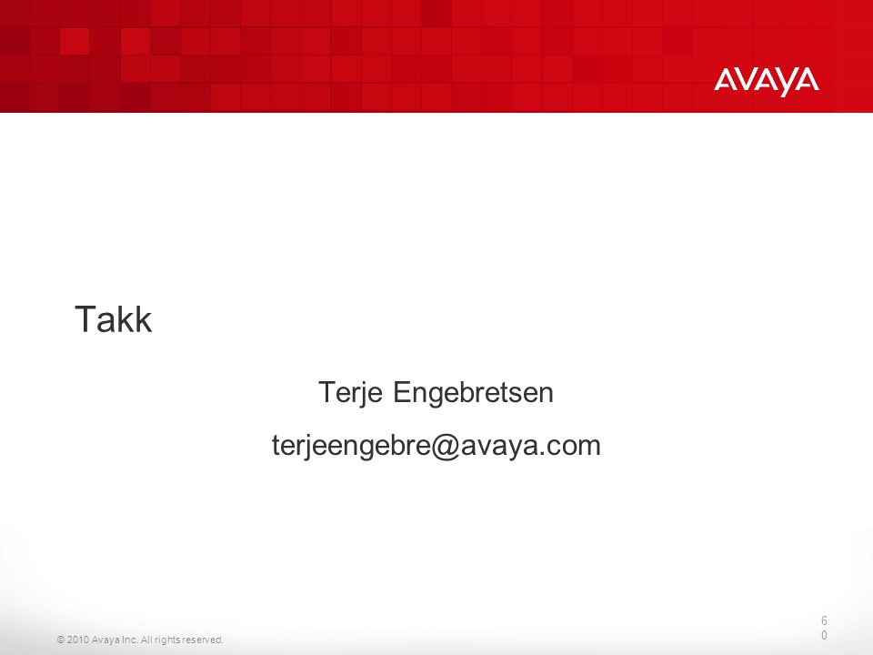 Terje Engebretsen terjeengebre@avaya.com